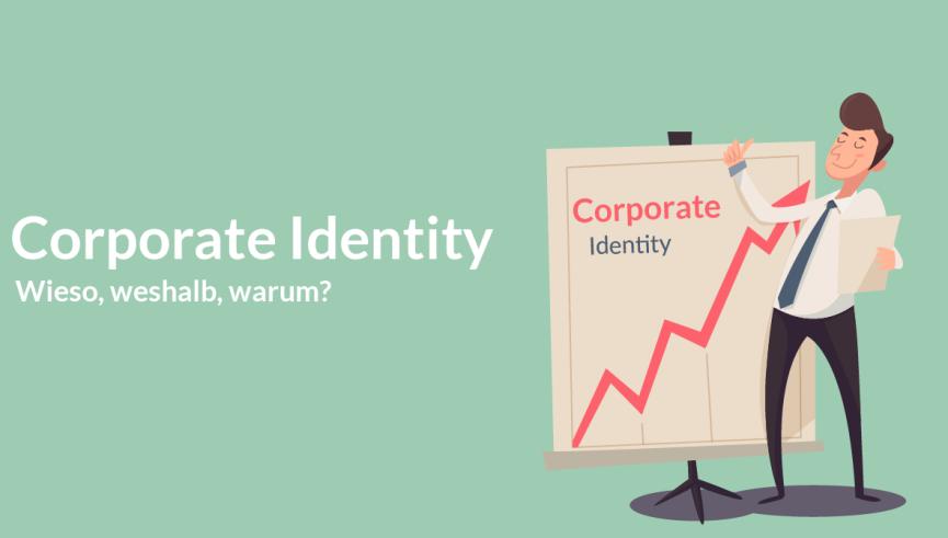 Corporate Identity - Warum ist sowas wichtig?